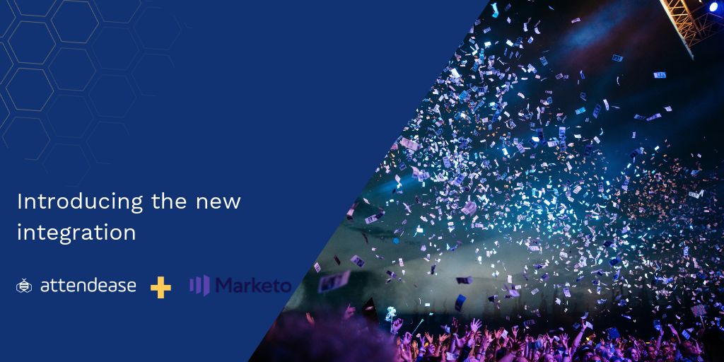 Attendease + Marketo. The new integration is here!
